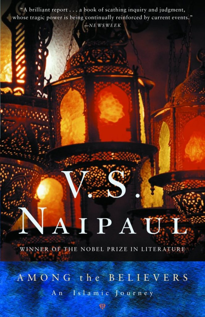 Best Travel Books - V.S. Naipaul - Among the Believers