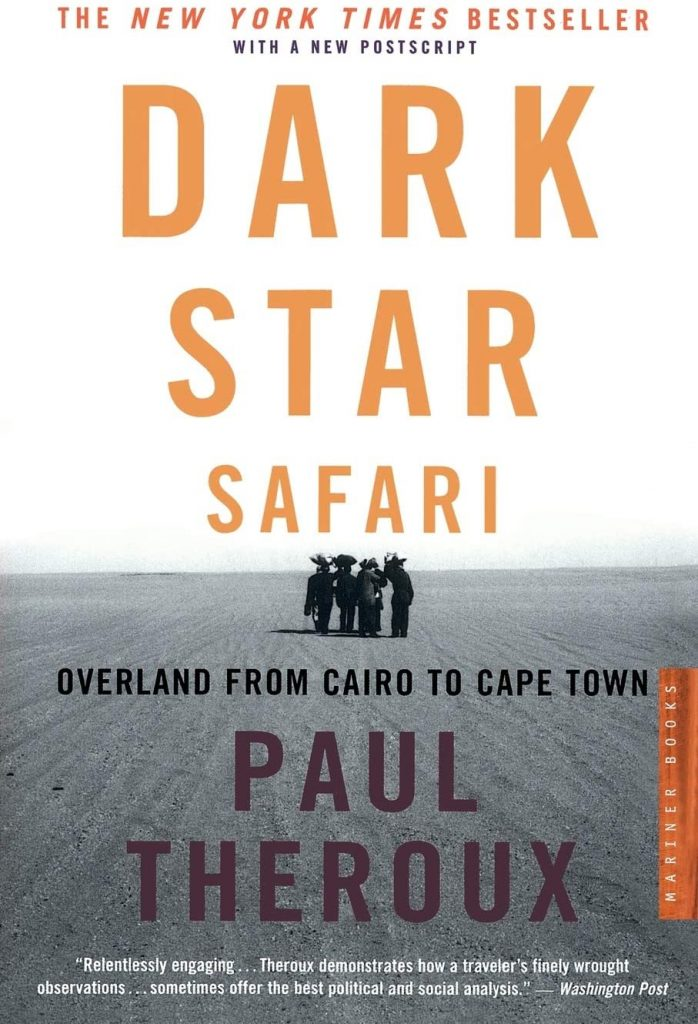 Best Travel Books - Paul Theroux - Dark Star Safari