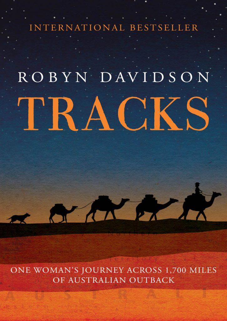 Best Travel Books - Robyn Davidson - Tracks